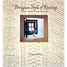 Portuguese Style of Knitting: History, Traditions and Techniques (English Edition)