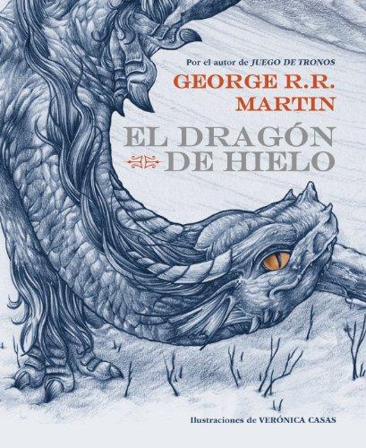 Libro parecido a El nombre del viento: El dragón de hielo de George R.R. Martin
