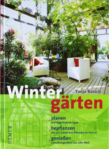 Preisvergleich Produktbild Wintergärten: Planen, bepflanzen, genießen