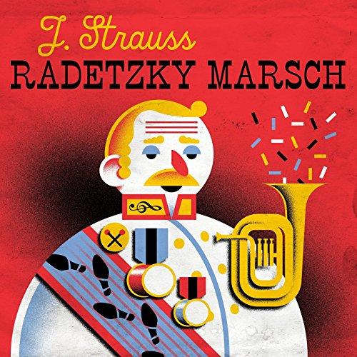 J. Strauss: Radetzky Marsch