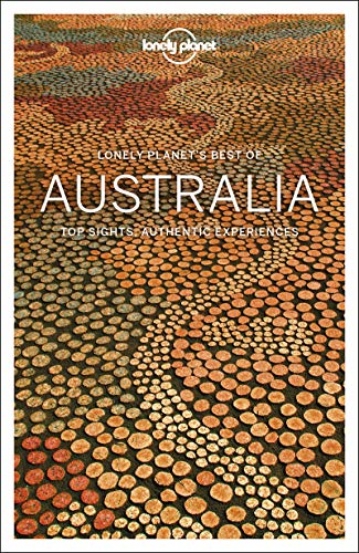 Best of Australia (Lonely Planet Best of)