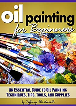 Oil painting for beginners learn how to paint with oils for Oil painting instructions for beginners
