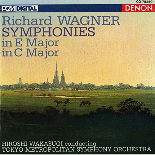Wagner: Symphonies In E Major & C Major