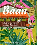 Best International Recipes - Baan: Recipes and stories from my Thai home Review