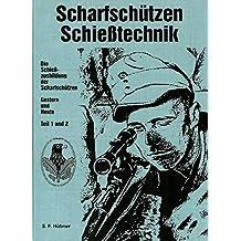 Scharfschützen-Schiesstechnik: Schiessausbildung der Scharfschützen