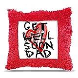 "TIA Creation get well soon dad Gift Pillow Cushion 16""x16"" - Get well soon-007"