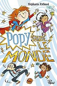 Popy sauve le monde par Stéphanie Richard