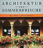 Architektur der Sommerfrische