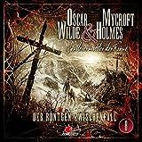 Oscar Wilde & Mycroft Holmes - Sonderermittler der Krone: Folge 08: Der Röntgen-Zwischenfall