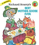 Richard Scarry's Best Mother Goose Ever - Best Reviews Guide