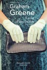 La Fin d'une liaison par Greene