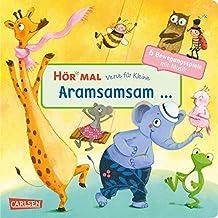 Hör mal: Verse für Kleine: Aramsamsam: ... und andere Bewegungsspiele mit Musik