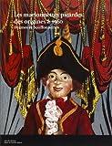 Les marionnettes picardes des origines à 1960 - Drames et bouffonneries