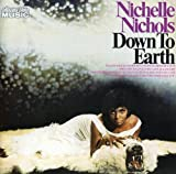 Songtexte von Nichelle Nichols - Down to Earth