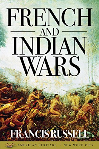 French and Indian Wars (English Edition)