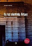 Es ist niemals Arsen: Ein homöopathischer Krimi