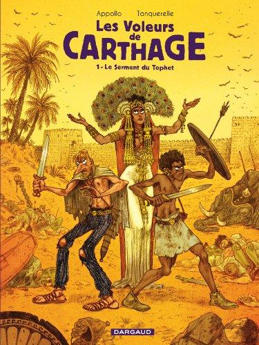 Voleurs de Carthage (Les) - tome 1 - Le serment du Tophet (1/2)