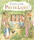 "Afficher ""Cours vite, Pierre Lapin !"""
