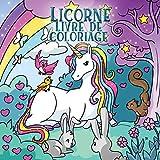 Licorne livre de coloriage: Pour les enfants de 4 à 8 ans