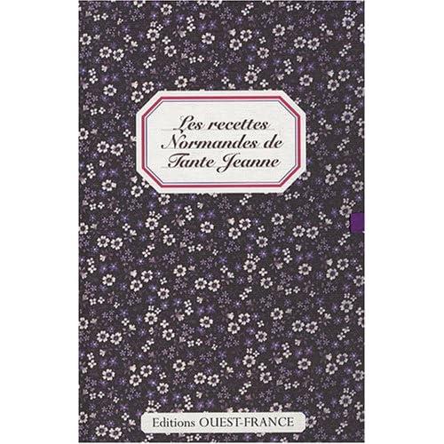 Les recettes Normandes de Tante Jeanne