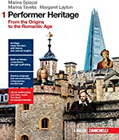 Performer heritage. From the origins to the romantic age. Con e-book. Con espansione online. Per le Scuole superiori