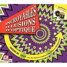 Incroyables illusions d'optique
