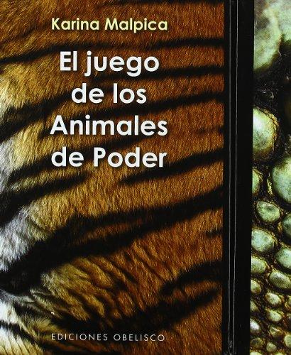 Descargar Libro El juego de los animales de poder + cartas: sabiduría chamánica del reino animal (CARTOMANCIA) de KARINA MALPICA VALADEZ