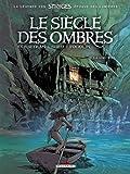 LE SIECLE DES OMBRES£T04 LA SORCIERE