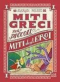 Miti degli eroi. Miti greci per i piccoli. Ediz. a colori: 1