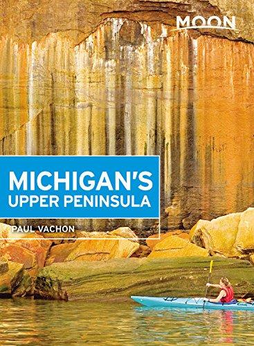 Moon Michigan's Upper Peninsula (Fourth Edition) (Moon Travel Guides) por Paul Vachon