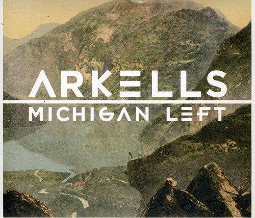 Arkells: Michigan Left (Audio CD)