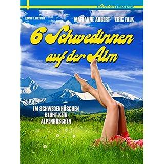 6 Schwedinnen Auf Der Alm (aka Six Swedish Girls in Alps)