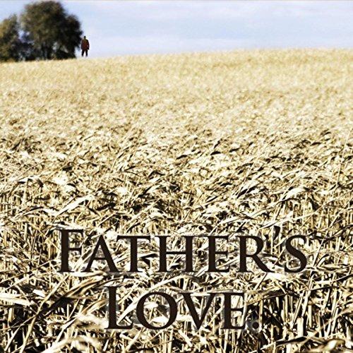 Fathers Love (Live)