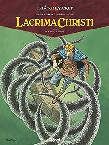 """Afficher """"Lacrima Christi : le triangle secret n° 3 Le sceau de vérité"""""""