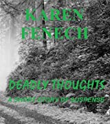 DEADLY THOUGHTS: A SHORT STORY OF SUSPENSE (English Edition)