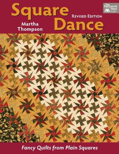 Square Dance: Fancy Quilts From Plain Squares - Fancy Quilt