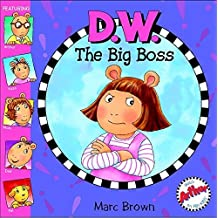 D.W. the Big Boss (Arthur Adventures (8x8)) by Marc Brown (2005-08-03)