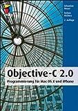 Image de Objective-C 2.0: Programmierung für Mac OS X und iPhone