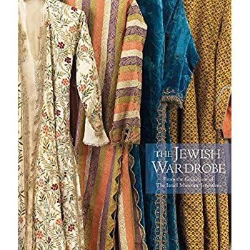 The Jewish Wardrobe From The Collection Of The Israel