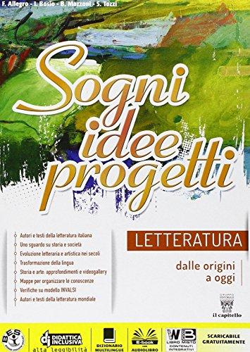 Letteratura. Sogni, idee, progetti. Per la Scuola media. Con e-book. Con espansione online