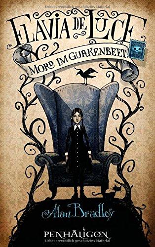 Buchseite und Rezensionen zu 'Flavia de Luce 1 - Mord im Gurkenbeet: Roman' von Alan Bradley