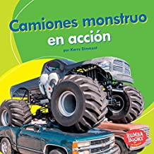 Camiones monstruo en acción (Monster Trucks on the Go) (Bumba Books ™ en español — Máquinas en acción (Machines That Go))