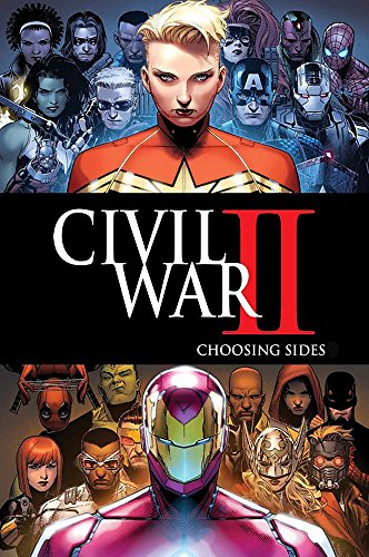 Civil War II: Choosing Sides (Marvel Universe Event)