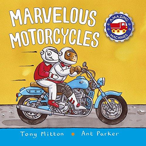 Marvelous Motorcycles (Amazing Machines) por Tony Mitton