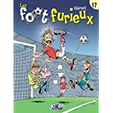 Les foot furieux Tome 17