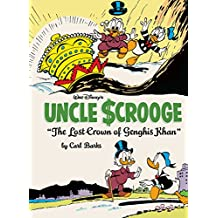"Walt Disney's Uncle Scrooge: ""The Lost Crown of Genghis Khan"" (Walt Disney's Uncle Scrooge Comic Compilations)"