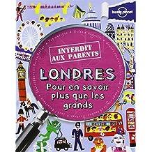 LONDRES INTERDIT AUX PARENTS 2
