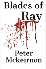 Blades of Ray Paperback