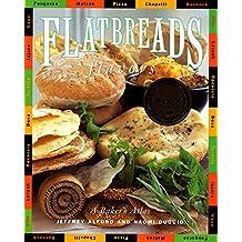 Flatbreads & Flavors: A Culinary Atlas