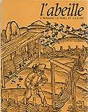 L'Abeille, l'homme, le miel et la cire : Exposition, Paris, Musée des arts et traditions populaires, 23 octobre 1981-19 avril 1982